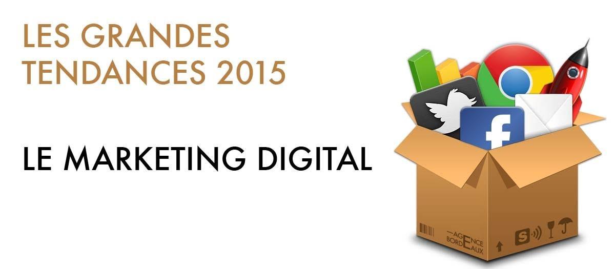 les grandes tendances du marketing digital