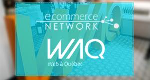 E-Commerce Network et Web à Québec : Une histoire d'amour